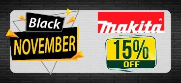 Black November Makita - 15% OFF