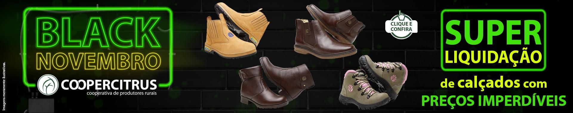 Black November! Super liquidação de calçados com preços imperdíveis!