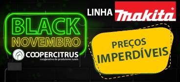 Black Novembro! Linha Makita com preços imperdíveis!