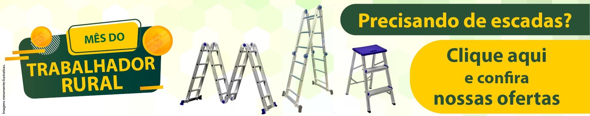 Mês do Trabalhador Rural: Precisando de escadas? Clique aqui e confira nossas ofertas