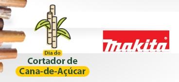 Dia do Cortador de Cana-de-Açúcar Makita