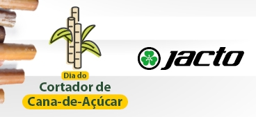 Dia do Cortador de Cana-de-Açúcar Jacto