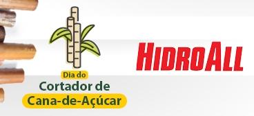 Dia do Cortador de Cana-de-Açúcar HidroAll