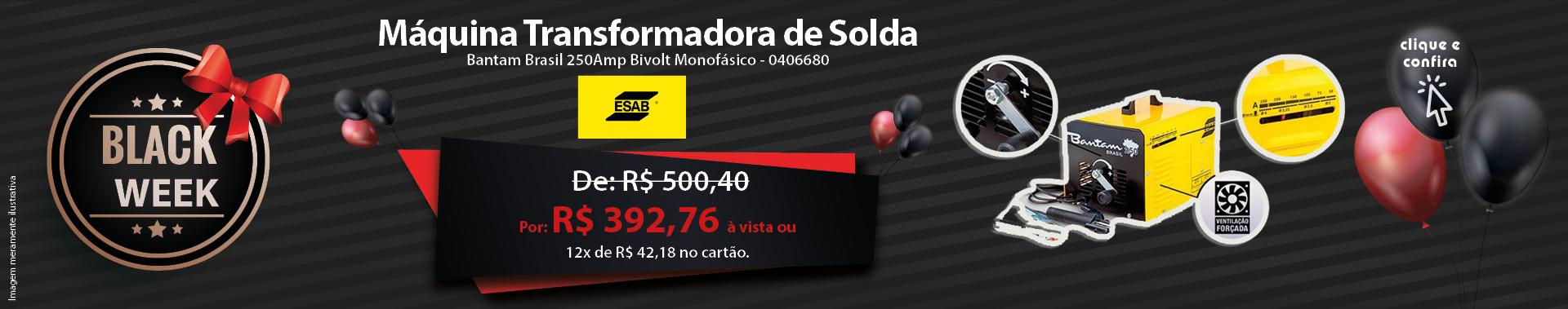 Máquina Transformadora de Solda Bantam Brasil 250Amp Bivolt Monofásico - ESAB-0406680